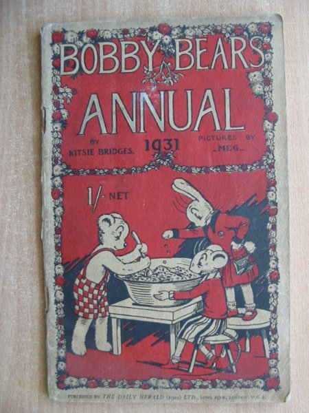 Photo of BOBBY BEAR'S ANNUAL 1931 written by Bridges, Kitsie illustrated by Meg,  published by Daily Herald (STOCK CODE: 587773)  for sale by Stella & Rose's Books