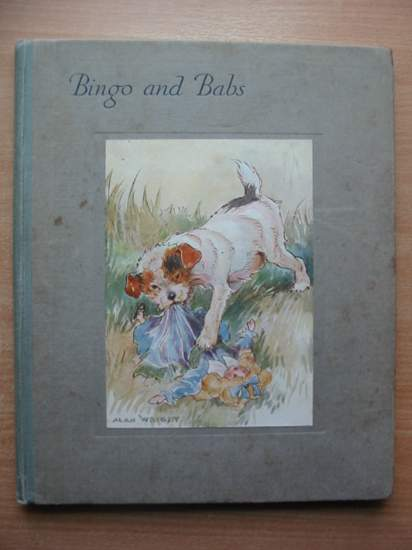 Photo of BINGO AND BABS written by Wright, Alan illustrated by Wright, Alan published by Blackie & Son Ltd. (STOCK CODE: 588165)  for sale by Stella & Rose's Books