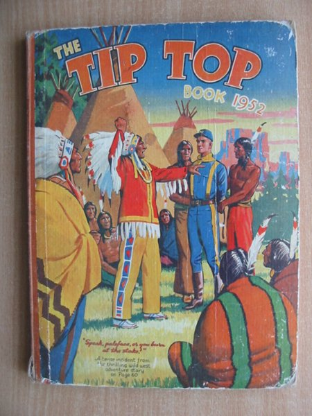 Photo of THE TIP TOP BOOK 1952 published by The Amalgamated Press (STOCK CODE: 588345)  for sale by Stella & Rose's Books
