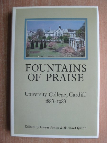Photo of FOUNTAINS OF PRAISE written by Jones, Gwyn<br />Quinn, Michael published by University College Cardiff (STOCK CODE: 588705)  for sale by Stella & Rose's Books
