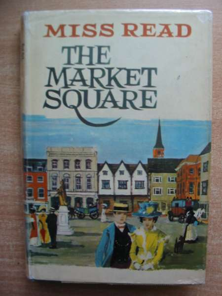 Photo of THE MARKET SQUARE written by Read, Miss illustrated by Grimley, Harry published by Michael Joseph (STOCK CODE: 589271)  for sale by Stella & Rose's Books