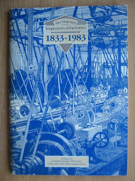 Photo of HER MAJESTY'S INSPECTORS OF FACTORIES 1833-1983 published by HMSO (STOCK CODE: 589485)  for sale by Stella & Rose's Books