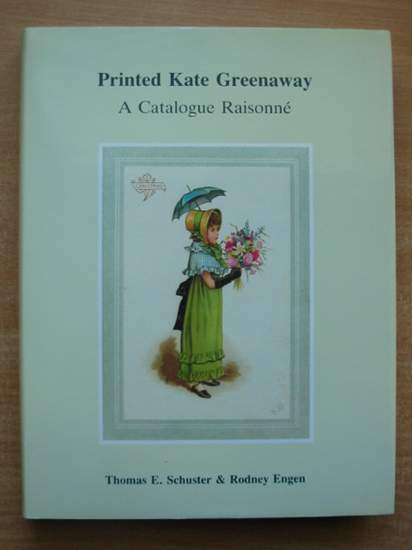 Photo of PRINTED KATE GREENAWAY A CATALOGUE RAISONNE written by Schuster, Thomas E. Engen, Rodney K. illustrated by Greenaway, Kate published by T.E. Schuster (STOCK CODE: 589966)  for sale by Stella & Rose's Books
