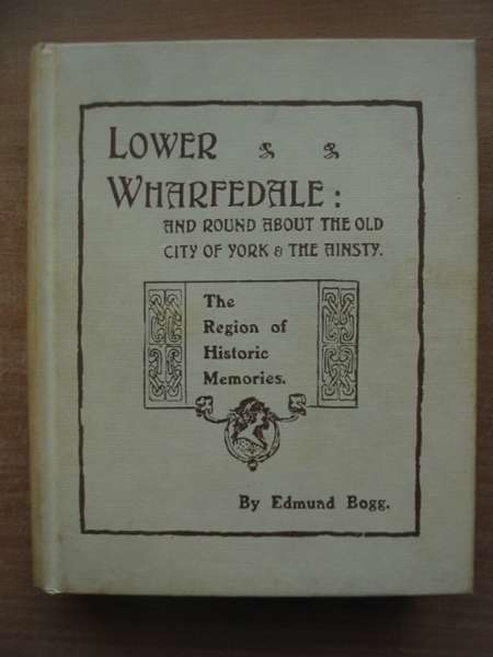 Photo of LOWER WHARFELAND written by Bogg, Edmund published by Old Hall Press (STOCK CODE: 590441)  for sale by Stella & Rose's Books