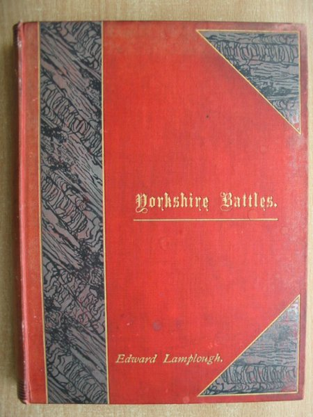 Photo of YORKSHIRE BATTLES written by Lamplough, Edward published by William Andrews & Co. (STOCK CODE: 590896)  for sale by Stella & Rose's Books