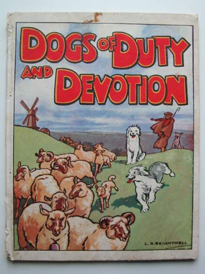 Photo of DOGS OF DUTY AND DEVOTION illustrated by Brightwell, L.R. published by B. & H. White Publications Ltd. (STOCK CODE: 591936)  for sale by Stella & Rose's Books