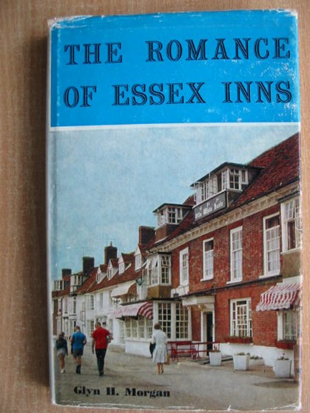 Photo of THE ROMANCE OF ESSEX INNS written by Morgan, Glyn H. published by Essex Countryside (STOCK CODE: 592886)  for sale by Stella & Rose's Books
