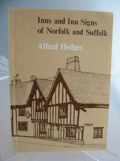 Photo of INNS AND INN SIGNS OF NORFOLK AND SUFFOLK written by Hedges, Alfred illustrated by Taverner, Graham published by Cicada Books (STOCK CODE: 593075)  for sale by Stella & Rose's Books