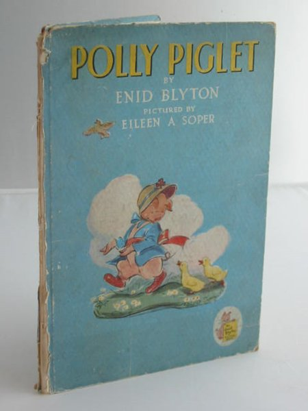 Photo of POLLY PIGLET written by Blyton, Enid illustrated by Soper, Eileen published by The Brockhampton Book Co. Ltd. (STOCK CODE: 593700)  for sale by Stella & Rose's Books