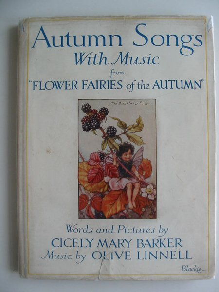 Photo of AUTUMN SONGS WITH MUSIC written by Barker, Cicely Mary Linnell, Olive illustrated by Barker, Cicely Mary published by Blackie & Son Ltd. (STOCK CODE: 594244)  for sale by Stella & Rose's Books
