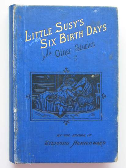Photo of LITTLE SUSY'S SIX BIRTHDAYS AND OTHER STORIES published by Thomas Nelson & Sons (STOCK CODE: 594292)  for sale by Stella & Rose's Books