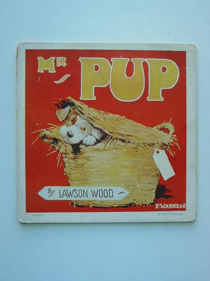 Photo of MR PUP AND HIS ESCAPADE written by Wood, Lawson illustrated by Wood, Lawson published by Frederick Warne & Co Ltd. (STOCK CODE: 594858)  for sale by Stella & Rose's Books