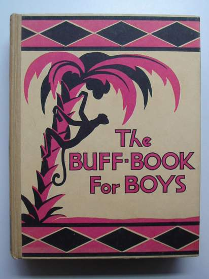 Photo of THE BUFF BOOK FOR BOYS written by Strang, Herbert published by Humphrey Milford, Oxford University Press (STOCK CODE: 594951)  for sale by Stella & Rose's Books