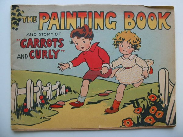 Photo of THE PAINTING BOOK AND STORY OF CARROTS AND CURLY published by William Clowes & Sons Ltd. (STOCK CODE: 594977)  for sale by Stella & Rose's Books