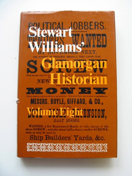 Photo of GLAMORGAN HISTORIAN VOLUME EIGHT written by Williams, Stewart published by Stewart Williams (STOCK CODE: 594998)  for sale by Stella & Rose's Books