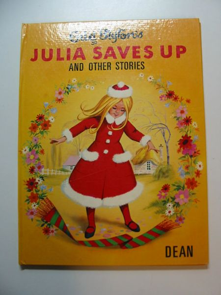 Photo of JULIA SAVES UP AND OTHER STORIES written by Blyton, Enid published by Dean & Son Ltd. (STOCK CODE: 595123)  for sale by Stella & Rose's Books