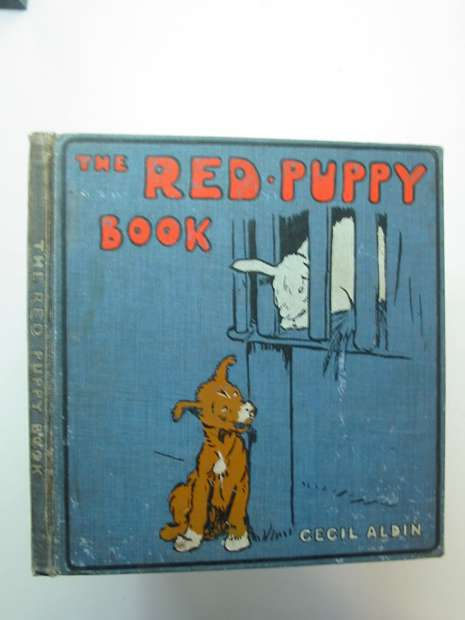 Photo of THE RED PUPPY BOOK written by Aldin, Cecil illustrated by Aldin, Cecil published by Henry Frowde, Hodder & Stoughton (STOCK CODE: 595718)  for sale by Stella & Rose's Books