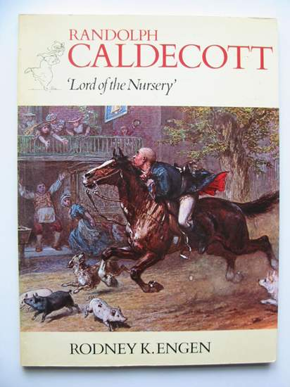 Photo of RANDOLPH CALDECOTT LORD OF THE NURSERY written by Engen, Rodney K. illustrated by Caldecott, Randolph published by Oresko Books Ltd. (STOCK CODE: 596566)  for sale by Stella & Rose's Books