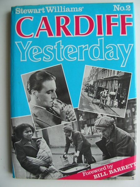 Photo of CARDIFF YESTERDAY No. 2 written by Williams, Stewart published by Stewart Williams (STOCK CODE: 596718)  for sale by Stella & Rose's Books