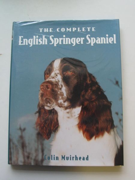 Photo of THE COMPLETE ENGLISH SPRINGER SPANIEL written by Muirhead, Colin published by Ringpress Books (STOCK CODE: 596923)  for sale by Stella & Rose's Books
