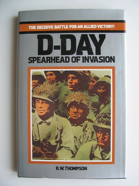 Photo of D-DAY SPEARHEAD OF INVASION written by Thompson, R.W. published by Ballantine Books (STOCK CODE: 597010)  for sale by Stella & Rose's Books
