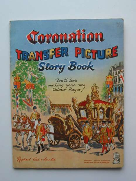 Photo of CORONATION TRANSFER PICTURE STORY BOOK published by Raphael Tuck & Sons Ltd. (STOCK CODE: 597134)  for sale by Stella & Rose's Books