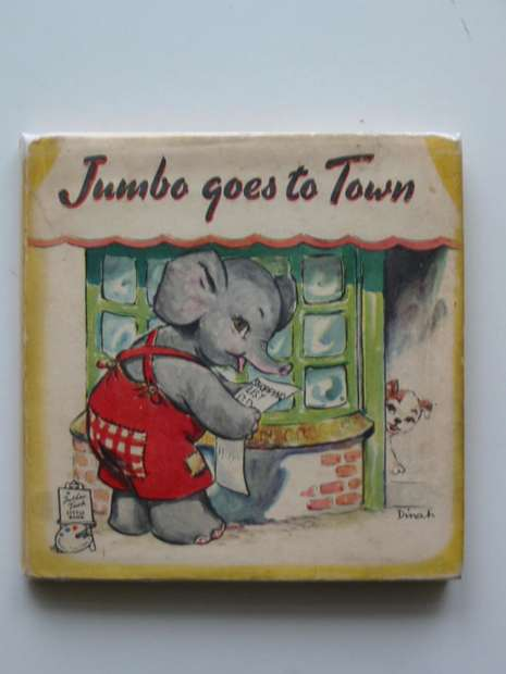 Photo of JUMBO GOES TO TOWN published by Raphael Tuck & Sons Ltd. (STOCK CODE: 597139)  for sale by Stella & Rose's Books