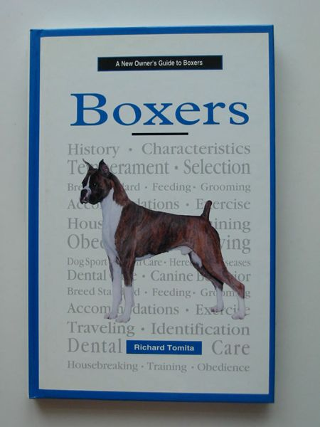 Photo of A NEW OWNER'S GUIDE TO BOXERS written by Tomita, Richard published by T.F.H. Publications Ltd. (STOCK CODE: 597226)  for sale by Stella & Rose's Books
