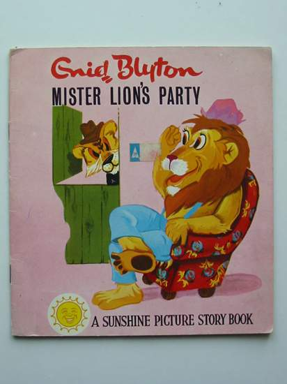 Photo of MISTER LION'S PARTY written by Blyton, Enid published by World Distributors Ltd. (STOCK CODE: 597246)  for sale by Stella & Rose's Books