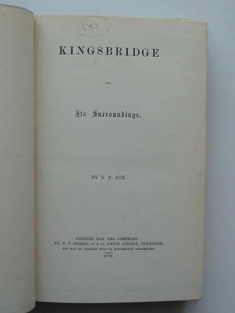 Photo of KINGSBRIDGE AND ITS SURROUNDINGS written by Fox, S.P. published by G.P. Friend (STOCK CODE: 597383)  for sale by Stella & Rose's Books