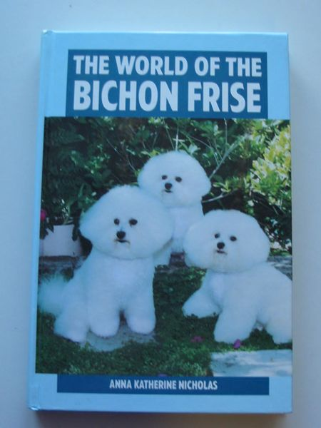 Photo of THE WORLD OF THE BICHON FRISE- Stock Number: 597540
