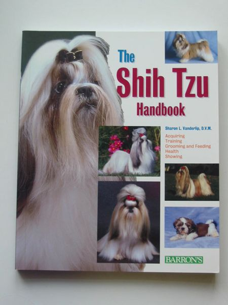 Photo of THE SHIH TZU HANDBOOK written by Vanderlip, Sharon L. illustrated by Earle-Bridges, Michele published by Barron's (STOCK CODE: 597638)  for sale by Stella & Rose's Books