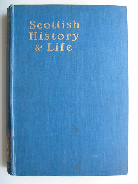 Photo of SCOTTISH HISTORY & LIFE written by Paton, James published by James MacLehose (STOCK CODE: 597880)  for sale by Stella & Rose's Books