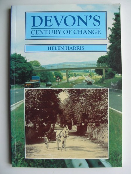 Photo of DEVON'S CENTURY OF CHANGE written by Harris, Helen published by Peninsula Press (STOCK CODE: 597930)  for sale by Stella & Rose's Books