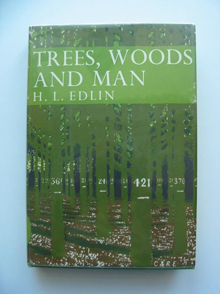 Photo of TREES WOODS AND MAN (NN 32) written by Edlin, Herbert L. published by Collins (STOCK CODE: 598063)  for sale by Stella & Rose's Books