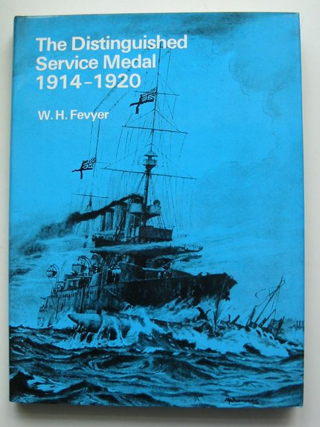 Photo of THE DISTINGUISHED SERVICE MEDAL 1914-1920 written by Fevyer, W.H. published by J.B. Hayward & Son (STOCK CODE: 599145)  for sale by Stella & Rose's Books