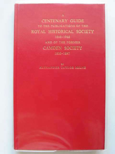 Photo of A CENTENARY GUIDE TO THE PUBLICATIONS OF THE ROYAL HISTORICAL SOCIETY 1868-1968- Stock Number: 603290