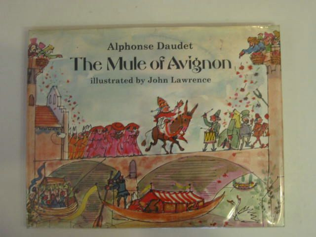 Photo of THE MULE OF AVIGNON written by Daudet, Alphonse illustrated by Lawrence, John published by Hamish Hamilton Childrens Books (STOCK CODE: 606457)  for sale by Stella & Rose's Books