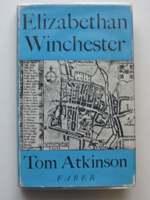 Photo of ELIZABETHAN WINCHESTER written by Atkinson, Tom published by Faber & Faber (STOCK CODE: 607412)  for sale by Stella & Rose's Books