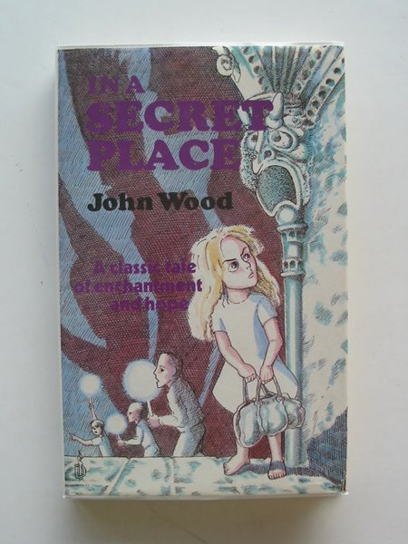 Photo of IN A SECRET PLACE written by Wood, John illustrated by Chandler, David published by Wolfhound Press (STOCK CODE: 609549)  for sale by Stella & Rose's Books
