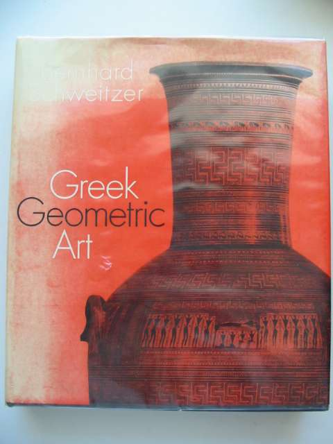 Photo of GREEK GEOMETRIC ART written by Schweitzer, Bernhard published by Phaidon (STOCK CODE: 613060)  for sale by Stella & Rose's Books