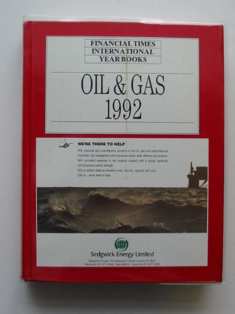Photo of FINANCIAL TIMES OIL AND GAS INTERNATIONAL YEAR BOOK 1992 published by Longman (STOCK CODE: 613727)  for sale by Stella & Rose's Books