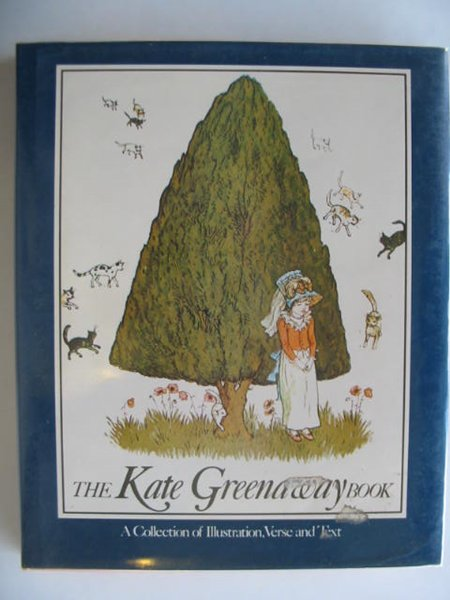 Photo of THE KATE GREENAWAY BOOK written by Holme, Bryan illustrated by Greenaway, Kate published by Gallery Press (STOCK CODE: 614177)  for sale by Stella & Rose's Books