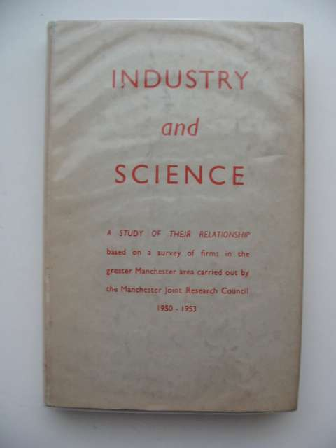 Photo of INDUSTRY AND SCIENCE published by Manchester University Press (STOCK CODE: 618640)  for sale by Stella & Rose's Books