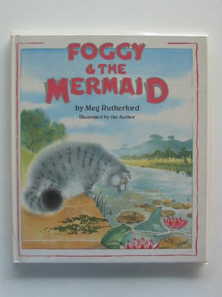 Photo of FOGGY & THE MERMAID written by Rutherford, Meg illustrated by Rutherford, Meg published by Andre Deutsch (STOCK CODE: 621092)  for sale by Stella & Rose's Books