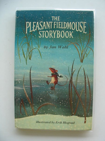 Photo of THE PLEASANT FIELDMOUSE STORYBOOK written by Wahl, Jan illustrated by Blegvad, Erik published by World's Work (STOCK CODE: 621416)  for sale by Stella & Rose's Books