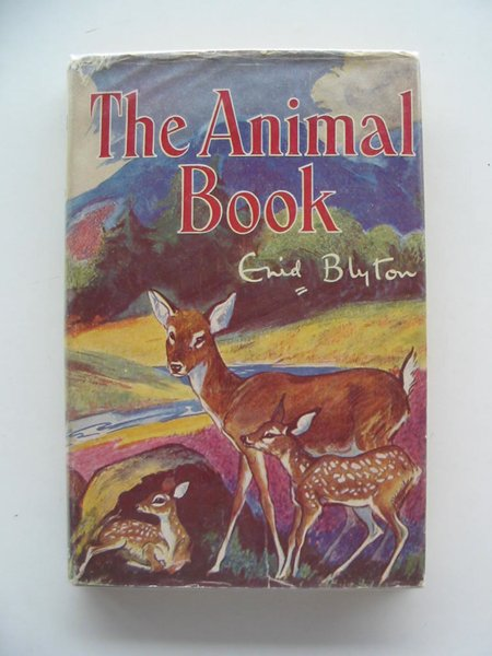Photo of THE ANIMAL BOOK written by Blyton, Enid illustrated by Nixon, Kathleen published by George Newnes Limited (STOCK CODE: 621706)  for sale by Stella & Rose's Books