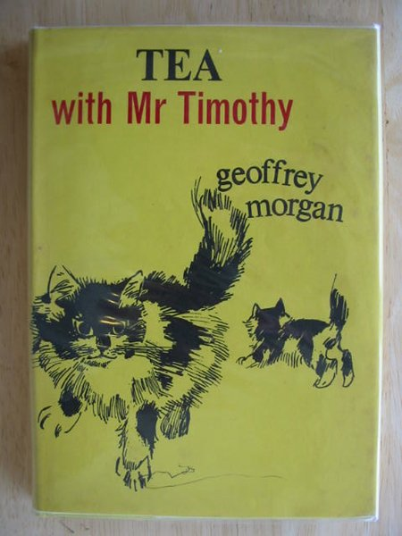 Photo of TEA WITH MR TIMOTHY written by Morgan, Geoffrey illustrated by Fisk, Nicholas published by Max Parrish (STOCK CODE: 622205)  for sale by Stella & Rose's Books