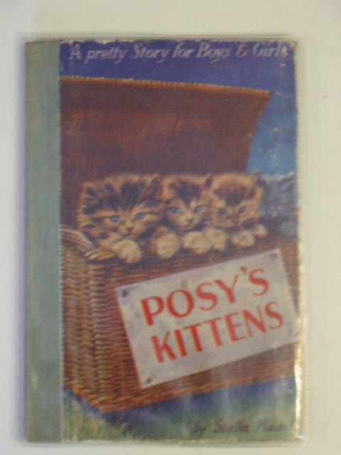 Photo of POSY'S KITTENS written by Mead, Stella illustrated by Eulalie,  published by PM (Productions) Ltd. (STOCK CODE: 622212)  for sale by Stella & Rose's Books