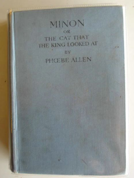 Photo of MINON OR THE CAT THAT THE KING LOOKED AT written by Allen, Phoebe published by A. & C. Black Ltd. (STOCK CODE: 622664)  for sale by Stella & Rose's Books